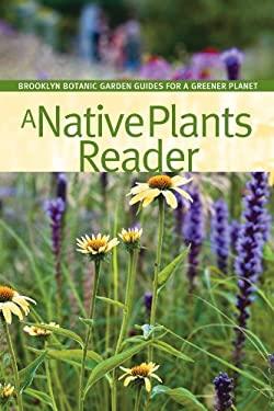 A Native Plants Reader 9781889538808