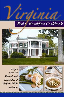 Virginia Bed & Breakfast Cookbook 9781889593272