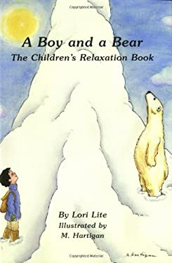 A Boy and a Bear: The Children's Relaxation Book 9781886941076