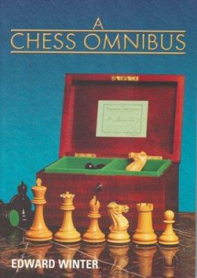 A Chess Omnibus 9781888690170