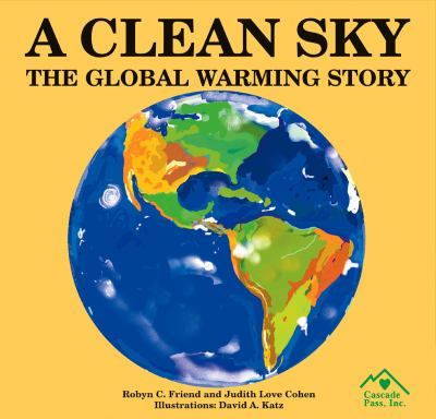 A Clean Sky: The Global Warming Story 9781880599815
