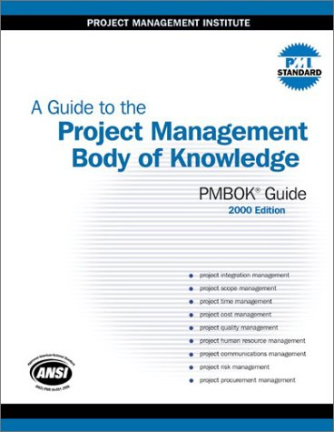 A Guide to the Project Management Body of Knowledge: Pmbok Guide 9781880410233
