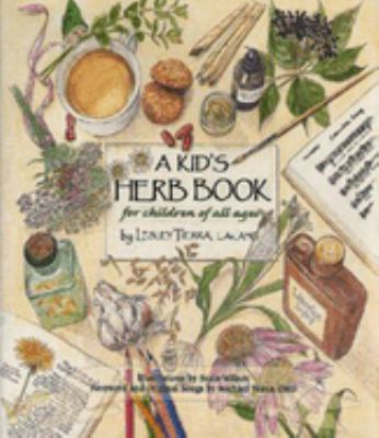 A Kid's Herb Book: For Children of All Ages 9781885003362