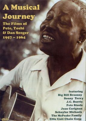 A Musical Journey: The Films of Pete, Toshi, & Dan Seeger 1957-1964 9781884691997