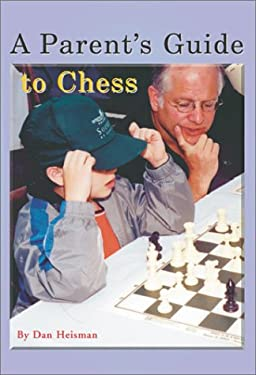 A Parent's Guide to Chess 9781888690125