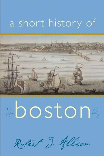 A Short History of Boston 9781889833477