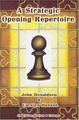 A Strategic Opening Repertoire 9781888690415