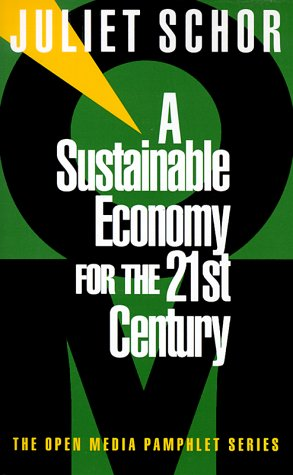 A Sustainable Economy for the 21st Century 9781888363753