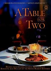 A Table for Two: Recipes from Celebrated City Resaurants; Romantic Jazz Ballads by the Kenny Barron Ensemble 7669245
