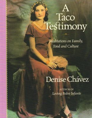 A Taco Testimony: Meditations on Family, Food and Culture 9781887896948