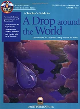 A Teacher's Guide to a Drop Around the World 9781883220778