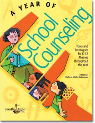 A Year of School Counseling 9781889636436