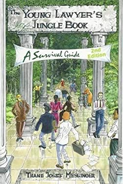 A Young Lawyer's Jungle Book: A Survival Guide 9781888960198