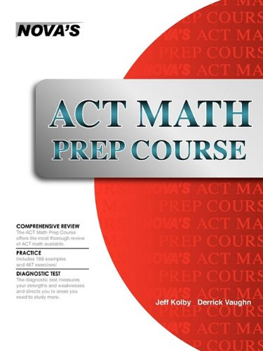 ACT Math Prep Course 9781889057651