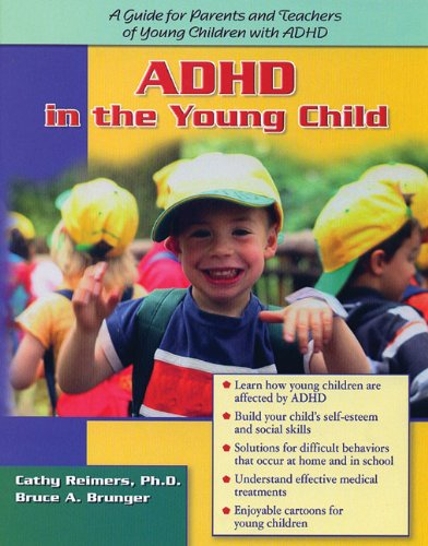 ADHD in the Young Child: Driven to Redirection: A Guide for Parents and Teachers of Young Children with ADHD 9781886941328