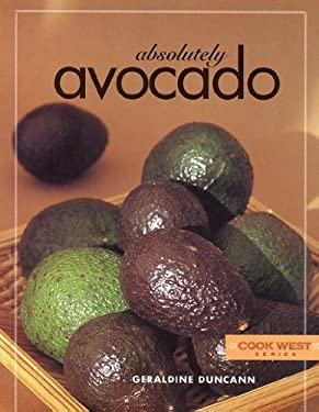 Absolutely Avocado 9781887896894