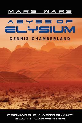 Abyss of Elysium - Mars Wars 9781889422060