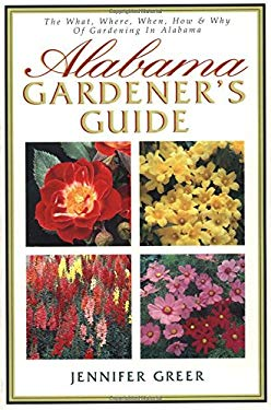 Alabama Gardeners Guide 9781888608281
