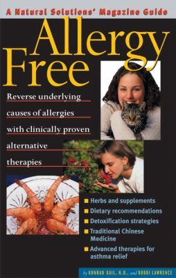 Allergy Free: An Alternative Medicine Definitive Guide 9781887299367