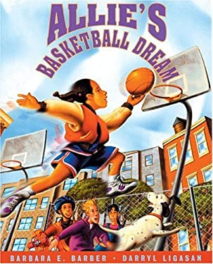 Allie's Basketball Dream 9781880000724