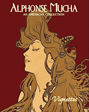 Alphonse Mucha: An American Collection 9781888054064