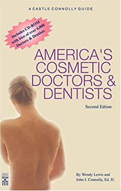 America's Cosmetic Doctors & Dentists: Consumer Guide [With CDROM] 9781883769888