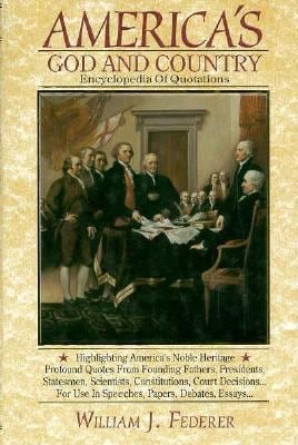 America's God and Country Encyclopedia of Quotations 9781880563120