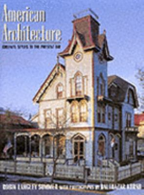 American Architecture - An Illustrated Histo 9781887354097