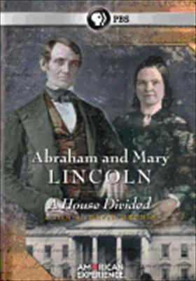 American Experience: Abraham & Mary Lincoln - A House Divided