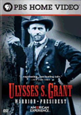 American Experience: Ulysses S. Grant, Warrior President