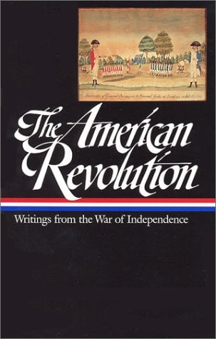 American Revolution: Writings from the War of Independence 9781883011918