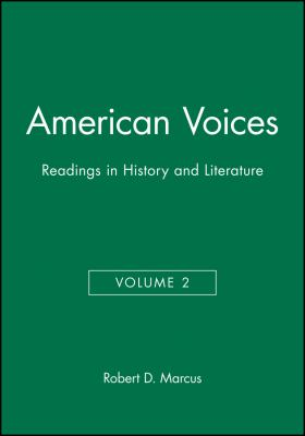 American Voices: Readings in History and Literature 9781881089056