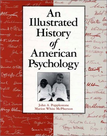 An an Illustrated History of American Psychology 9781884836398