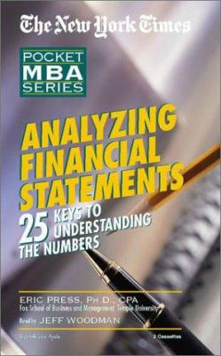 Analyzing Financial Statements: 25 Keys to Understanding the Numbers 9781885408976