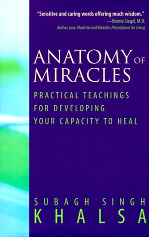 Anatomy of Miracles 9781885203731