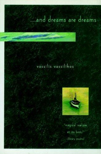 . . . and Dreams Are Dreams: Vassilikos 9781888363005