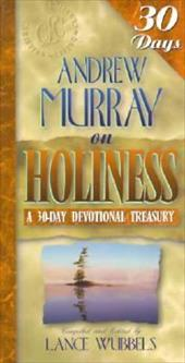 Andrew Murray on Holiness 7663598
