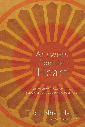 Answers from the Heart: Practical Responses to Life's Burning Questions 9781888375824