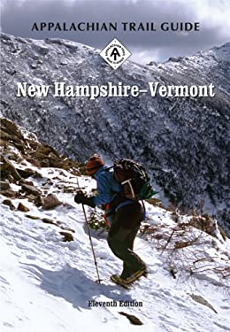 Appalachian Trail Guide to New Hampshire-Vermont 9781889386539