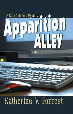 Apparition Alley: A Kate Delafield Mystery 9781883523800