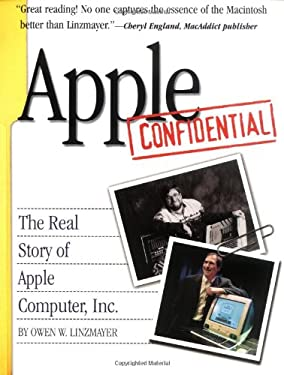 Apple Confidential: The Real Story of Apple Computer, Inc. 9781886411289