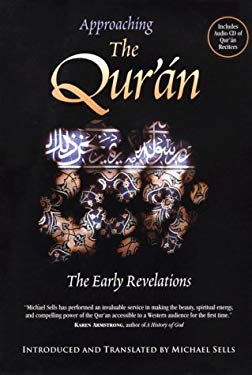 Approaching the Qur'an: The Early Revelations [With CD] 9781883991302