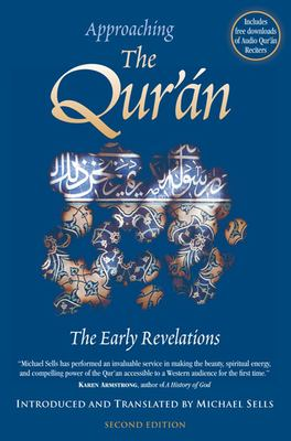 Approaching the Qur'an: The Early Revelations [With CD] 9781883991692