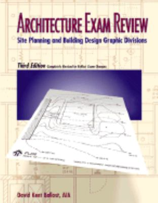 Architecture Exam Review: Site Planning and Building Design Graphic Divisions 9781888577426