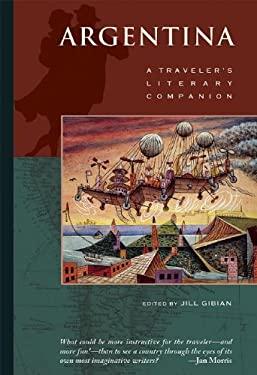 Argentina: A Traveler's Literary Companion 9781883513191