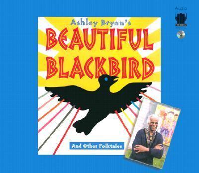 Ashley Bryan's Beautiful Blackbird: And Other Folktales 9781883332990