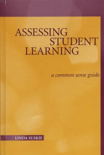 Assessing Student Learning: A Common Sense Guide 9781882982714