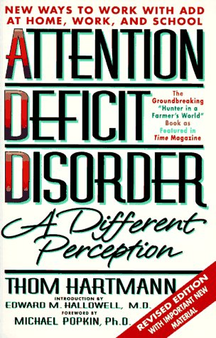 Attention Deficit Disorder: A Different Perception Second Edition 9781887424141