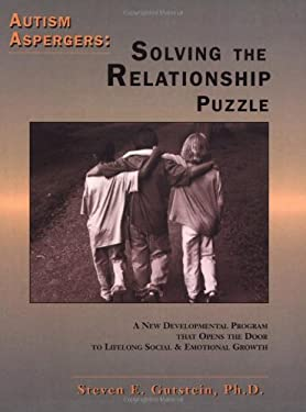 Autism / Aspergers: Solving the Relationship Puzzle 9781885477705