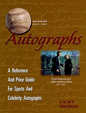 Autographs: A Reference and Price Guide for Sports and Celebrity Autographs 9781887432689